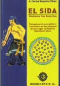 El Sida: Sindrome Huo Kang Xue