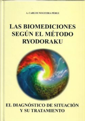 Las biomediciones según<br>el método Ryodoraku